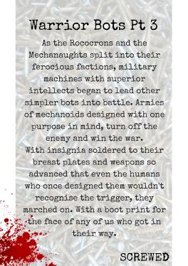 Warrior Bots Part 3